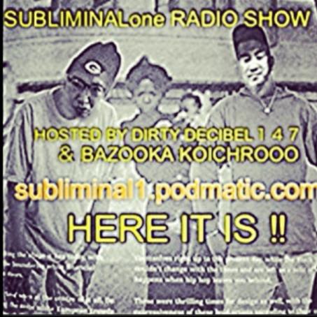 SUBLIMINALone RADIO SHOW!!